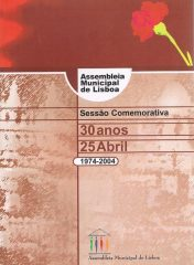 Sessão Comemorativa 30 anos 25 Abril 1974-2004