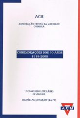 Comemorações dos 90 anos 1918-2008