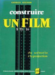 Construire un Film – Le film d'amateur du scénario a la projection