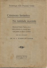 Criminoso fantástico na Realidade Inocente