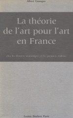 La Théorie de L'Art pour L'art en France