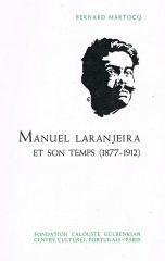 Manuel Laranjeira et son temps (1877-1912)