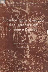 Subsídios para o estudo dos cacaus de S.Tomé e Principe