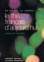 Le théâtre français d'aujourd' hui