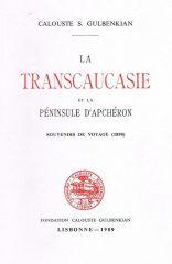 La Transcaucasie et la Péninsule D' Apchéron – Souvenirs de Voyage (1890)