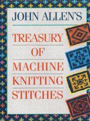 Treasury of Machine Knitting Stitches