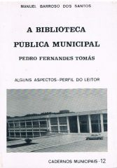 A Biblioteca Pública Municipal Pedro Fernandes Tomás