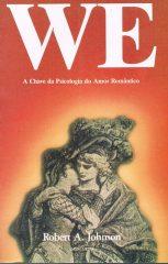 WE – A chave da psicologia do amor romântico