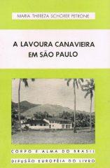 A Lavoura Canavieira em São Paulo