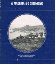 A Madeira e o Sidonismo