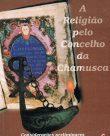 A Religião pelo Concelho da Chamusca