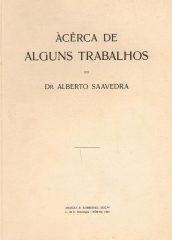 Àcêrca de Alguns Trabalhos do Dr.Alberto Saavedra