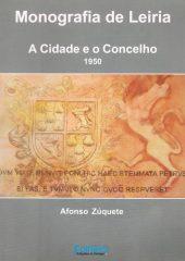 Monografia de Leiria – A Cidade e o Concelho 1950