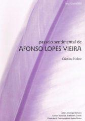 Passeio sentimental de Afonso Lopes Vieira