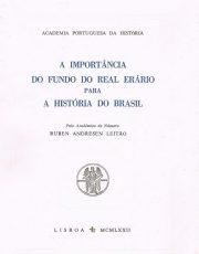 A importância do fundo do real erário para a história do Brasil