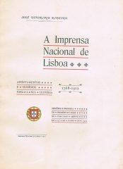 A Imprensa Nacional de Lisboa – Subsídios para a sua história 1768-1912