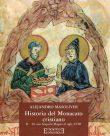 História del Monacato cristiano