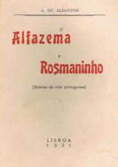 Alfazema e Rosmaninho (Scenas da vida portuguesa)
