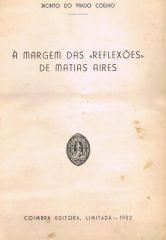 À margem das reflexões de Matias Aires