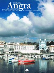 Cidade Angra Transatlântica – in the heart of the atlantic