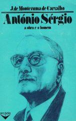 António Sérgio a obra e o homem