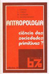 Antropologia ciência das sociedades primitivas?