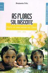 As flores do sol nascente – Diário de uma missão em Timor 2000-2001