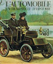 l' Automobile Un Demi-Siecle D'Histoire
