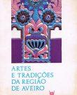 Artes e tradições da região de Aveiro