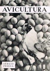 Avicultura – Noções fundamentais acerca da produção de ovos e de carne