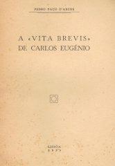 """A """"Vita Brevis"""" de Carlos Eugénio"""