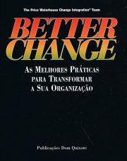 Better Change – As melhores práticas para transformar a sua organização