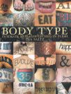 Body Type Intimate Messages Etched In Flesh