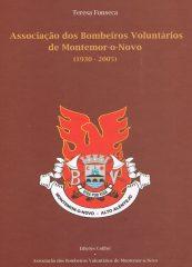 Associação dos Bombeiros Voluntários de Montemor-o-Novo (1930-2005)
