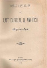 Obras Pastoraes do Em.ºCardeal D.Américo