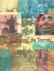 Carnaval de Torres uma história com tradição 1993-1998