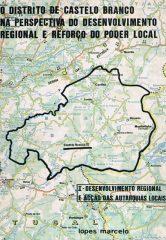 O Distrito de Castelo Branco na Perspectiva do Desenvolvimento Regional e Reforço do Poder Local