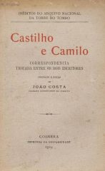 Castilho e Camilo – Correspondência trocada entre os dois escritores