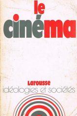 Le Cinéma – Idéologies et Sociétes