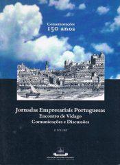 Jornadas Empresariais Portuguesas Encontro de Vidago Comunicações e Discussões – Comemorações 150 anos