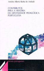 Contributos para a história da mentalidade pedagógica portuguesa