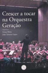 Crescer a tocar na Orquestra Geração