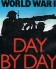 World War II – Day by day