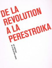 De La Revolution a La Perestroika – Art Soviétique de la Collection Ludwig