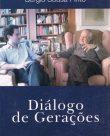Diálogo de Gerações – Mário Soares e Sérgio Sousa Pinto