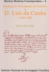 Catálogo de Documentos do Cartório de D. Luís da Cunha (1709-1749)