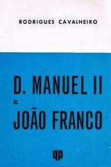 D.Manuel II e João Franco