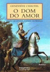 O Dom do Amor – Maria Leczinska, Rainha de França