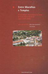 Entre Muralhas e Templos – A intervenção arqueológico no largo de Santa Maria da Graça Lagos (2004-2005)