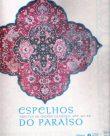 Espelhos do Paraíso – Tapetes do Mundo Islâmico, Séc. XV-XX